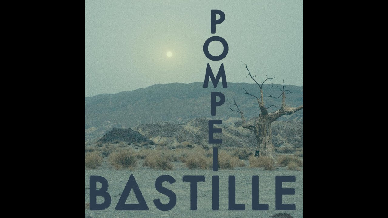 Photo of Bastille – Pompeii Lyrics