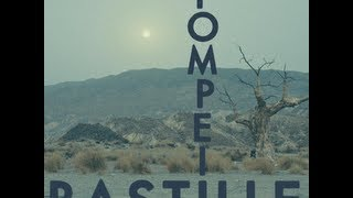 Bastille - Pompeii Lyrics