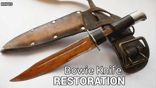 Bowie Knife Restoration