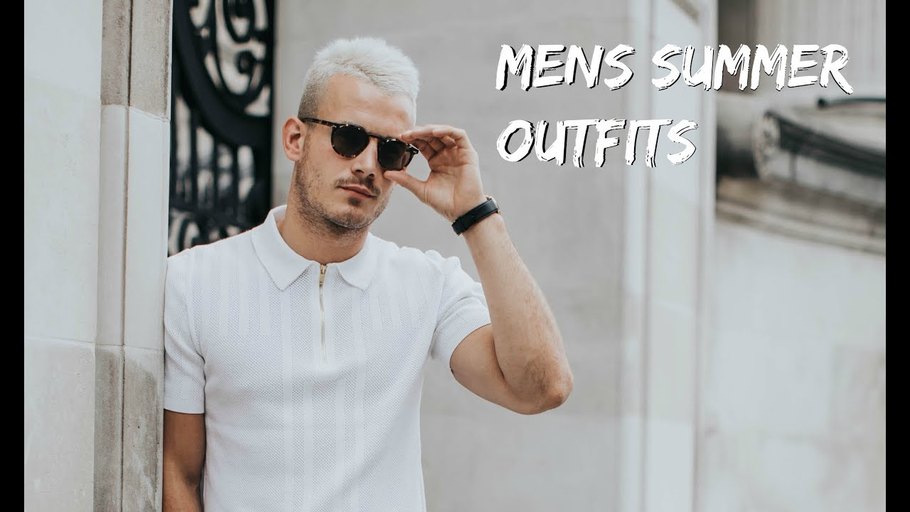 609ea76737 MEN S SUMMER OUTFITS
