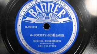 A SOCIETY SCHLEMIEL by Michel Roesnberg Yiddish Comedy Monologue