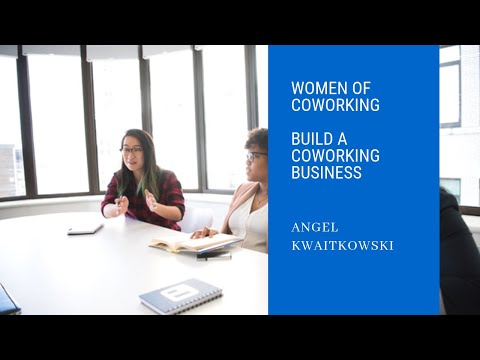 Women of Coworking Chronicle | Angel Kwaitkowski