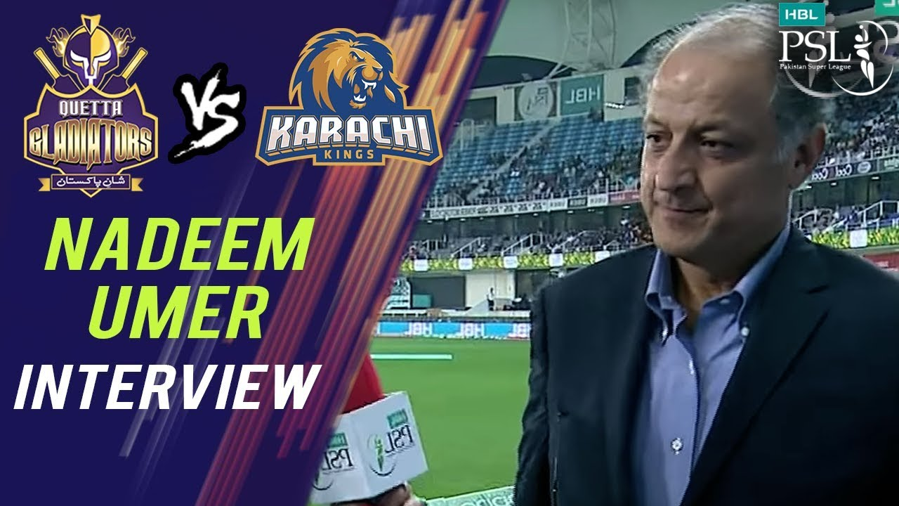 Nadeem Umer Interview | Quetta Gladiators vs  Karachi Kings | Match 19 | 8 March | HBL PSL 2018