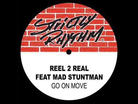 Reel 2 Real Feat. The Mad Stuntman - Go On Move (1994)