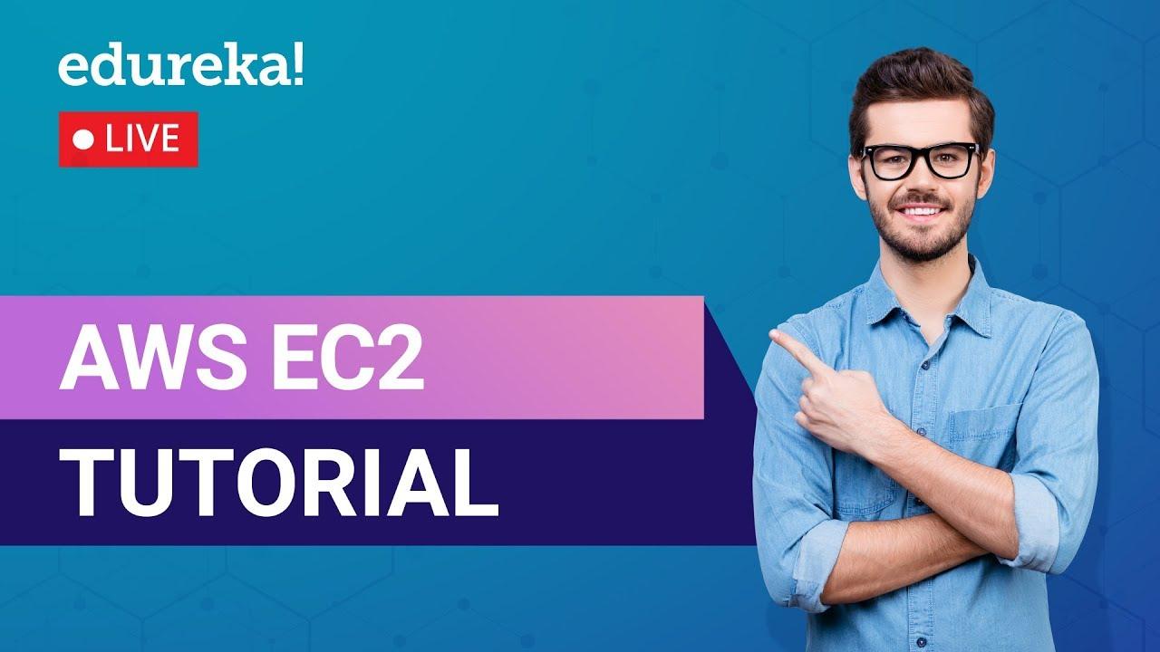 AWS EC2 Tutorial | What is Amazon EC2 | AWS Training