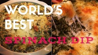 THE WORLDS BEST SPINACH AND ARTICHOKE DIP!