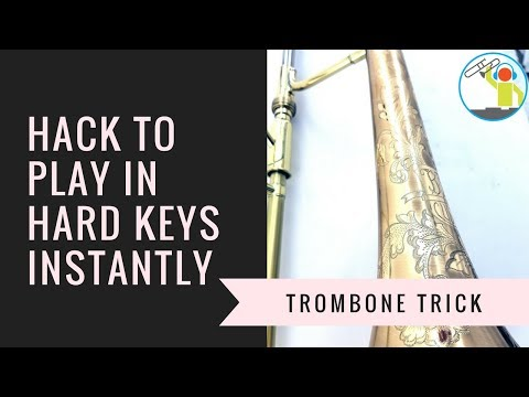 Play in Hard Keys Instantly with this Trombone Hack!