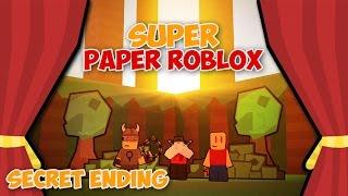 SECRET ENDING (Super Paper Roblox)