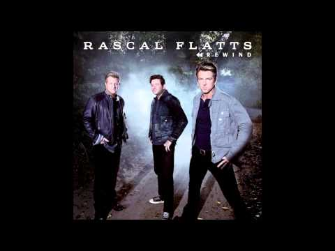 Rewind -  Rascal Flatts - Single - HQ