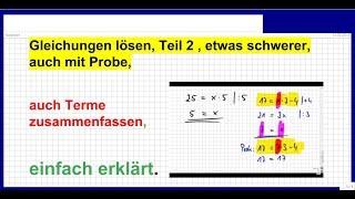 07 2014_08_28 Gleichungen lösen, Klasse7 Teil2, schwerere Gleichungen, Terme zusammenfassen, Probe
