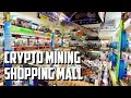 HUGE SHOPPING MALL DEDICATED TO CRYPTO MINING Cryptocurrency Mining Heaven in Bangkok