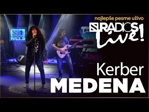Kerber - Medena RADIO S LIVE