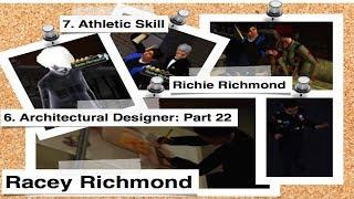 6 & 7: Architectural Designer & Athletic Skill (Part 22)