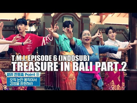 T.M.I EP 6 - TREASURE IN BALI (SUB INDO)