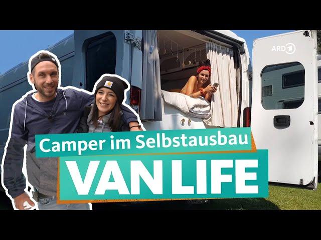 Camper-Ausbau – Vom günstigen Kastenwagen zum individuellen VanLife-Traum | WDR Reisen