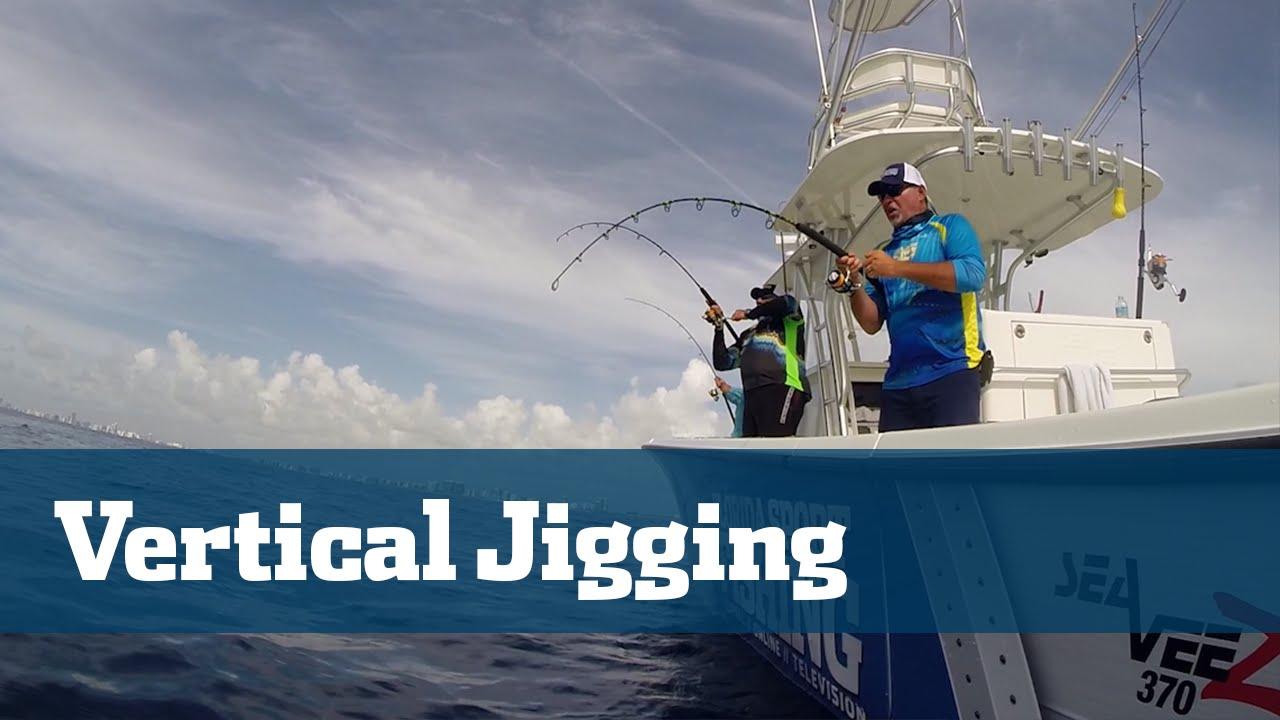 fishing vertical jigging sport florida tv tackle action