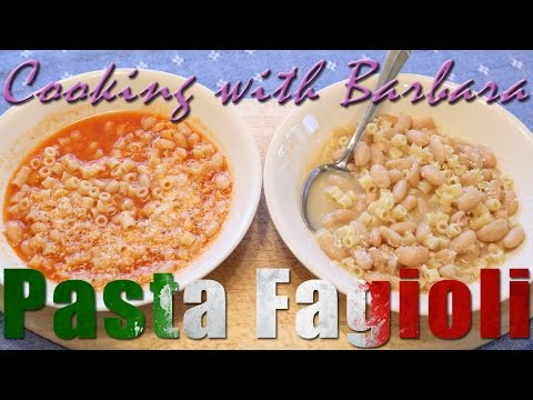 Pasta e Fagioli - Cooking with Barbara