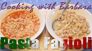 Cooking With Barbara: Pasta E Fagioli