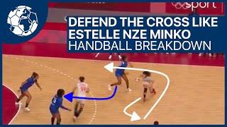 Defend the cross like Estelle Nze Minko ?! - Handball Breakdown | Handball inspires