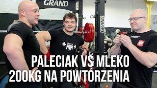 SIAD 200KG NA ILOŚĆ POWTÓRZEŃ - PALECIAK VS MLEKO