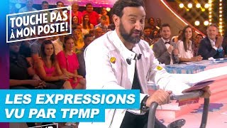 Les expressions françaises vu par TPMP !