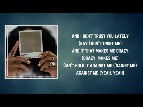 H.E.R. - Against Me (Lyrics)