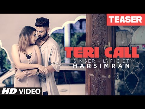 Teri Call: Harsimran | Latest Punjabi Song (Teaser) | Romantic Song 2016 | Himanshi Khurana