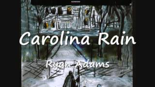 05  Carolina Rain - Ryan Adams