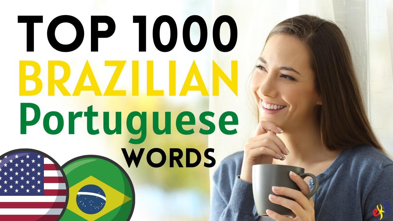 Top 1000 Brazilian Portuguese WORDS You Need to Know 😇 Learn Portuguese and Speak Like a Native 👍