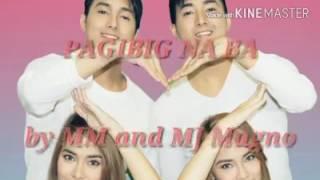 Repeat youtube video Pag-ibig na ba by mmj magno lyrics