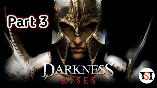 Darkness Rises Gameplay Part 3