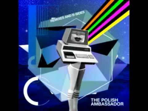 The Polish Ambassador - Dismantling Earth Based Authority Via Satellite (Little People Remix)