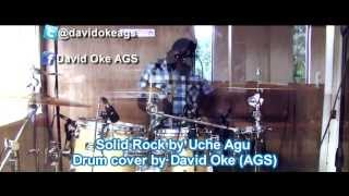 Solid Rock - Uche Agu || Drum Cover by David Oke (AGS)