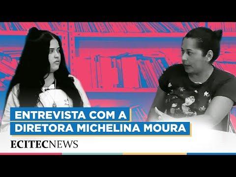 Entrevista com a Diretora Michelina Moura