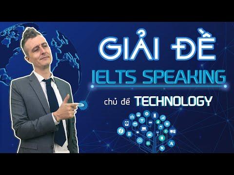 """Giải Đề Thi IELTS Speaking Chủ Đề """"Technology""""    Luyện Thi IELTS Online Hiệu Quả"""