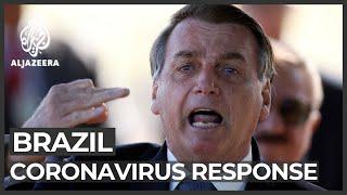 Bolsonaro called biggest threat to Brazil's coronavirus response