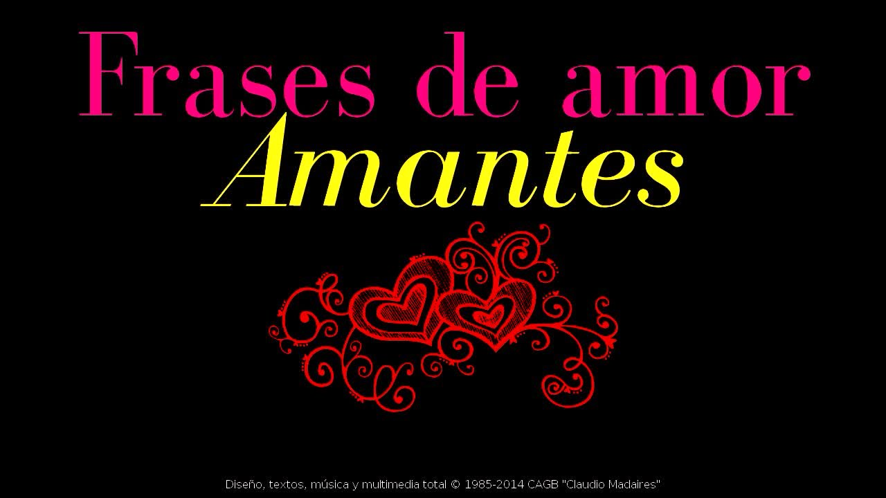 Frases De Amor Para Amantes. 2014