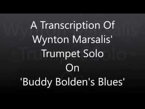 Wynton Marsalis 'Buddy Bolden's Blues' Trumpet Solo Transcription