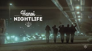 HANOI NIGHTLIFE by HETHON || Krewella - Live for the night ||