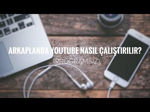 Arkaplanda Youtube Nasıl Çalıştırılır? [Programsız]