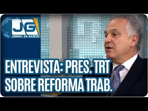 Maria Lydia entrevista Wilson Fernandes, pres. do TRT – 2ª  Região, sobre a reforma trabalhista