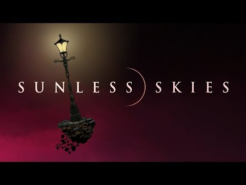 Sunless Skies Gameplay Impressions - Delicious Humans Return!