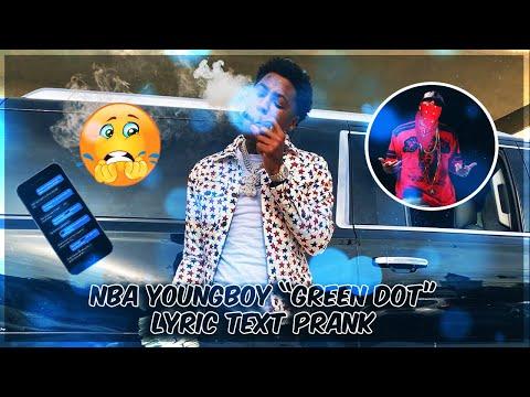 "NBA YOUNGBOY ""GREEN DOT"" LYRIC TEXT PRANK ON GANG MEMBER"