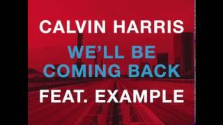 Calvin Harris ft. Example - We'll Be Coming Back (Tubular Bells Remix)