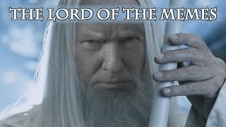 The Lord of the Memes Part I: Donald Trump Makes Middle Earth Great Again