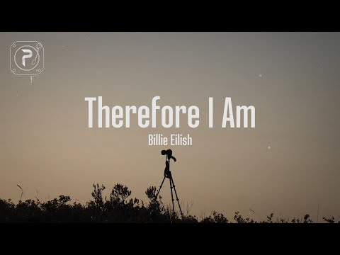 therefore i am - billie eilish (Lyrics)