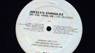 Do you miss me (dreamhouse mix) - Jocelyn enriquez