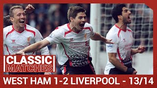 Premier League Classic: West Ham 1-2 Liverpool | Gerrard spot-on against Hammers