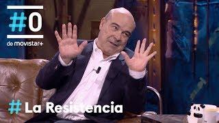 LA RESISTENCIA - El excelentísimo señor don Antonio Resines   #LaResistencia 27.02.2019