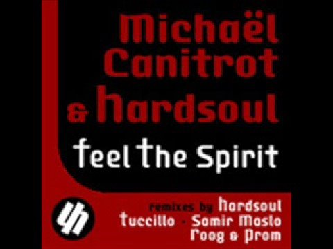 Michael Canitrot & Hardsoul - Feel The Spirit
